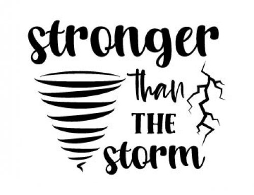 Stronger Than The Storm Svg Free