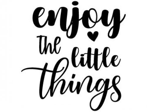 Enjoy The Little Things Svg Free